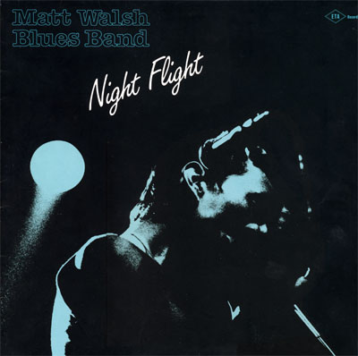 Matt Walsh Blues Band Night Flight